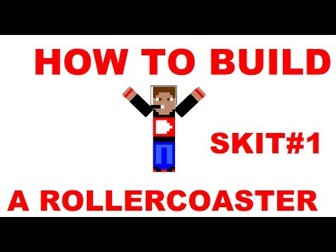 HOW TO BUILD A ROLLERCOASTER Minecraft Skit #1