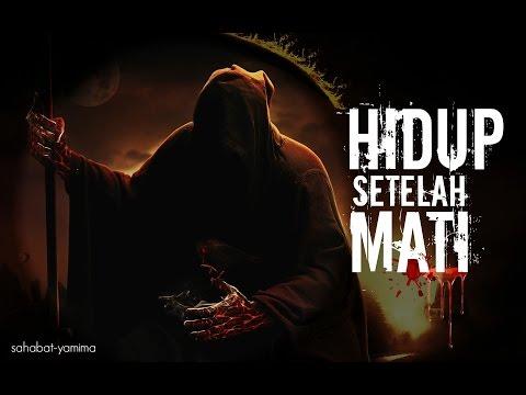 Hidup Sesudah Mati oleh Ust Zulkifli Muhammad Ali Lc MA