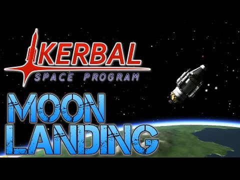 Kerbal Space Program - Part 4 | I LAND ON THE MOON!!!..... KINDA