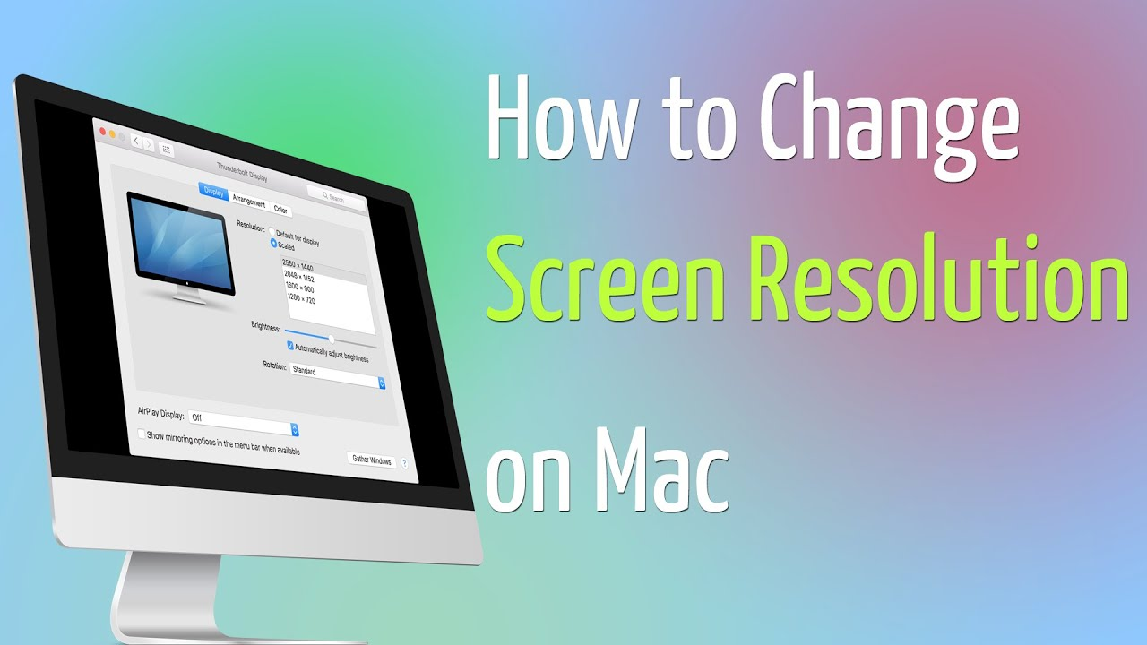 how to change screen resolution on mac youtube. Black Bedroom Furniture Sets. Home Design Ideas