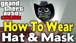 GTA Online WEAR HAT & MASK AT SAME TIME (How To