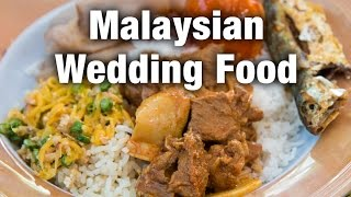 Amazing Food at a Malaysian Wedding and a Surprise Durian!