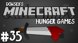 Dowsey's Minecraft Hunger Games :: #35 ::