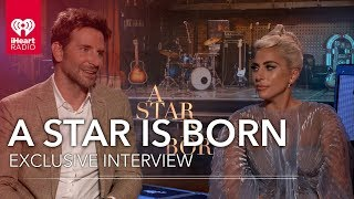 Lady Gaga + Bradley Cooper 'A Star Is Born'   Exclusive Interview