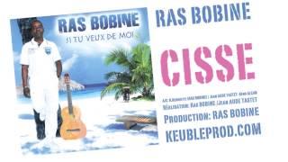 RAS BOBINE - CISSE - Clip ZOUK 2013