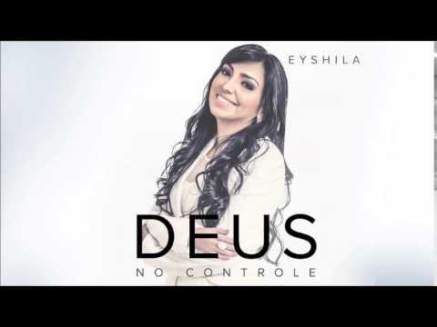 Eyshila - Deus no Controle (CD Deus no Controle)
