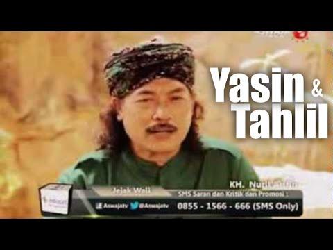 KH. Nuril Arifin Husein - Yasin dan Tahlil