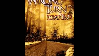 Wrong Turn 2 Ending Theme