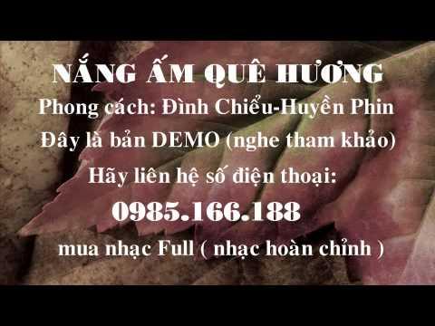 BEAT Nang Am Que Huong - Dinh Chieu Ft Huyen Phin