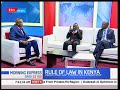 Morning Express 22nd February 2018 RULE OF LAW Part 2 LSK goes to the polls