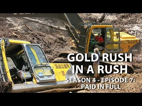 Gold rush season 4 episode 7 paid in full gold rush in a rush