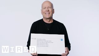 Bruce Willis Answers the Web's Most Searched Questions | WIRED