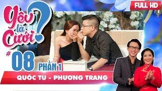 Anh chàng 'mê trai đẹp' và cô gái 'giải cứu thế giới' | Quốc Tú - Phương Trang | YLC #8 🤣