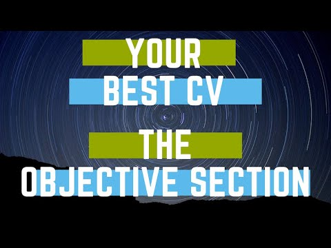 your cv writing the objective section with exle