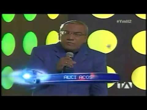 Alci Acosta - Yo me llamo Ecuador Segunda Temporada