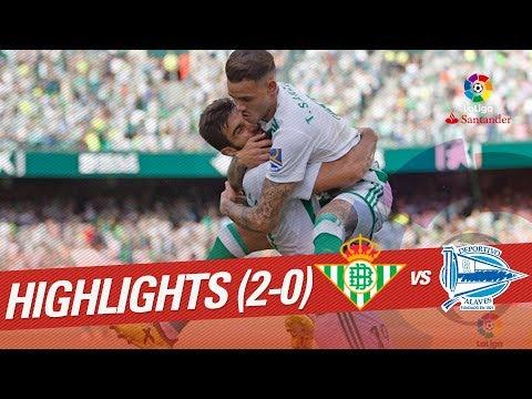 Resumen de Real Betis vs Deportivo Alavés (2-0)