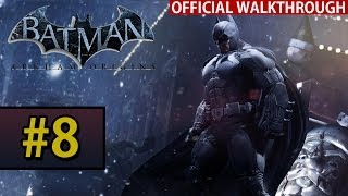Batman Arkham Origins Walkthrough Gameplay Part 8 The