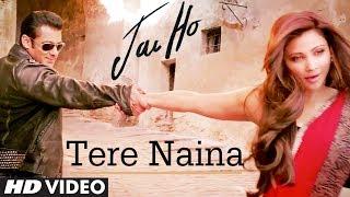 """Tere Naina Jai Ho"" Video Song Salman Khan Releasing"