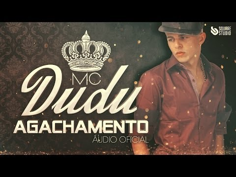 Mc Dudu - Agachamento (Audio Oficial) ♫