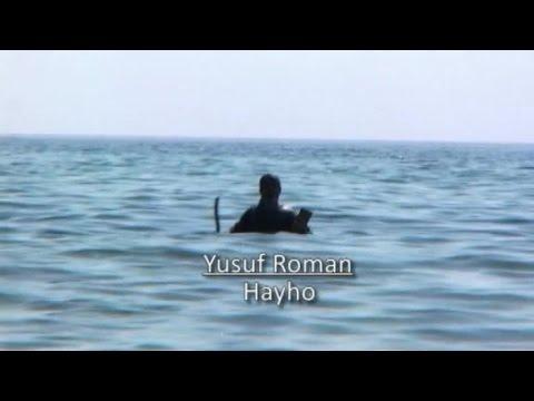 Yusuf Roman - Hayho