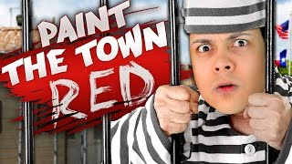 KILL EVERYONE IN PRISON (Paint The Town Red)