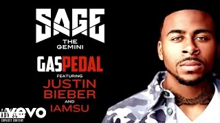 Sage The Gemini ft. IamSu, Justin Bieber - Gas Pedal (remix)