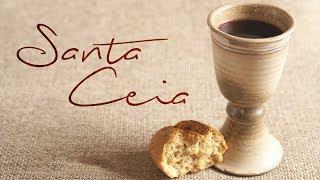 23/02/19 - Santa Ceia - Pr. Paulo Bravo