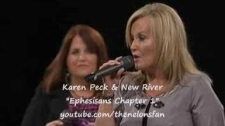 Karen Peck & New River Ephesians Chapter 1