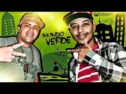 MC Pet Daleste e MC Yoshi - Mundo Verde ( DJ Gáh BHG ) Lançamento 2014