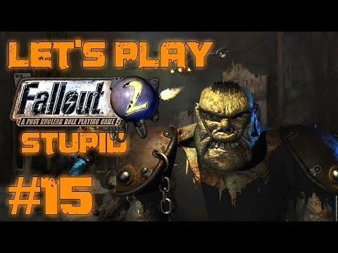 Let's Play Fallout 2 Stupid Character (part 15 - Ugo See Beeg Rocks)
