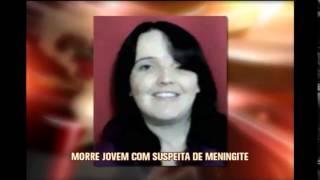 Morre mulher que estava internada com suspeita de meningite