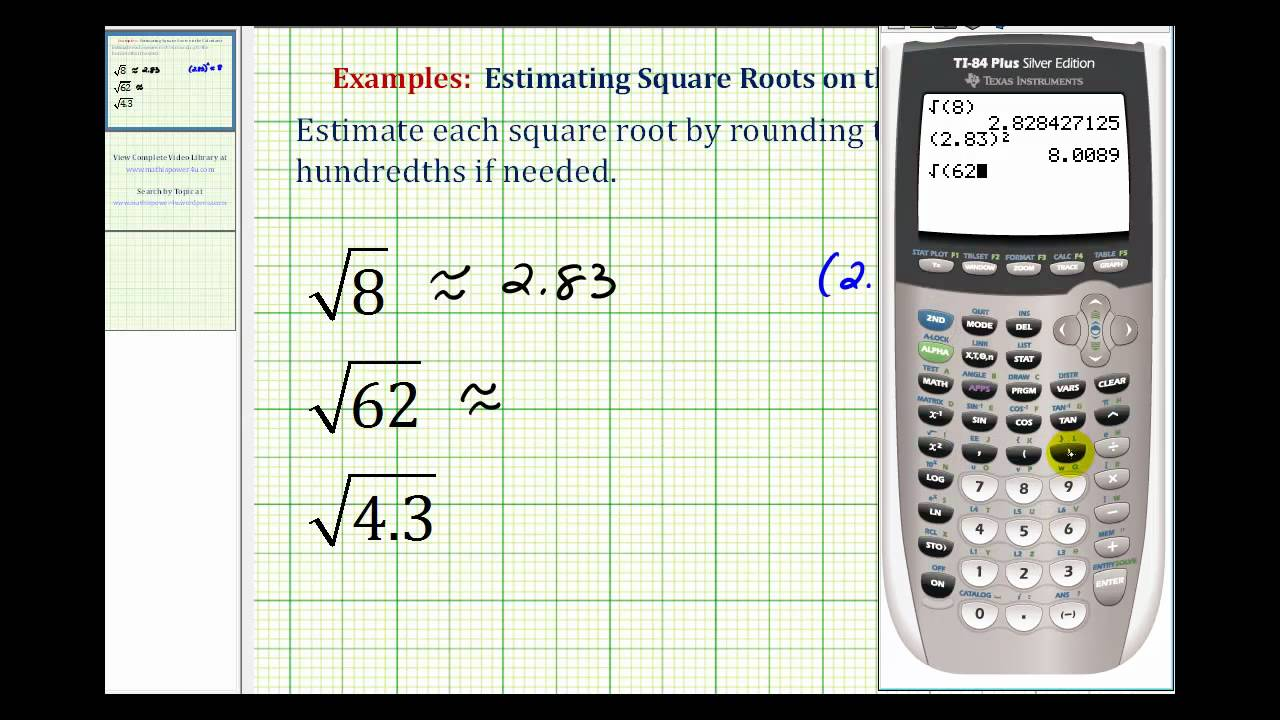 ex  estimating square roots with the calculator
