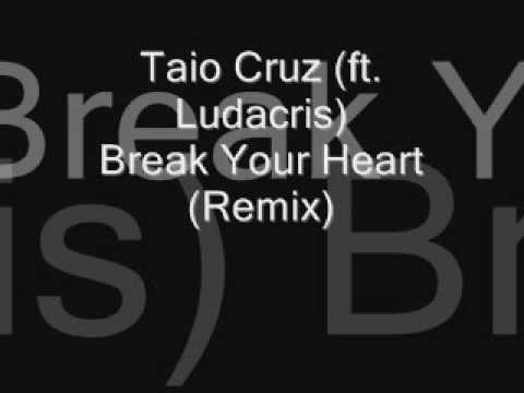 Taio Cruz (ft. Ludacris) - Break Your Heart (Remix)