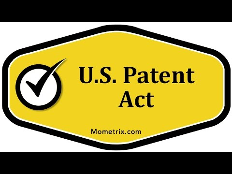 U.S. Patent Act - Mometrix Academy Business Course