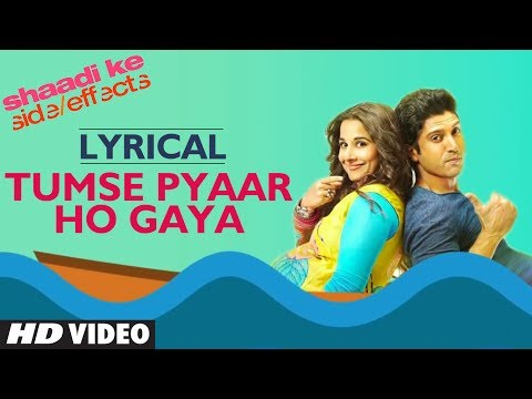 """Tumse Pyar  Ho Gaya"" (Lyric Video) Shaadi Ke Side Effects 
