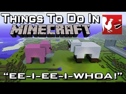 Things to do in: Minecraft - EE-I-EE-I-WHOA!