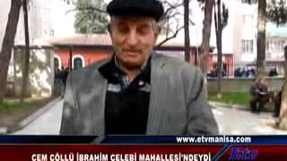 CEM COLLU IBRAHIM CELEBI MAHALLESINDEYDI