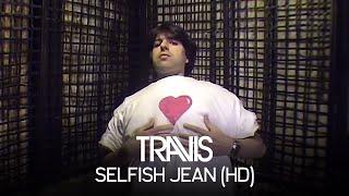 Selfish Jean