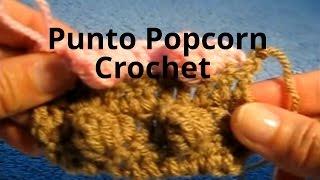 Punto Popcorn En Tejido Crochet Tutorial Paso A Paso