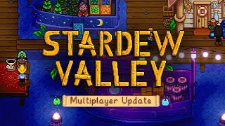 Stardew Valley - Multiplayer Update Trailer