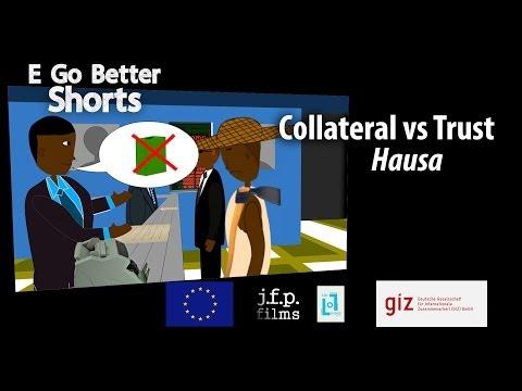 E Go Better SHORTS: Collateral vs Trust (Hausa) / Microfinance Education Nigeria