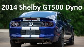2014 Shelby GT500 Dyno