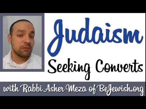 Judaism: Seeking converts!
