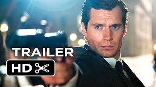 The Man From U.N.C.L.E. Official Trailer #1 (2015