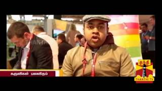 KARUVIGAL PALAVITHAM (A GADGET BAZAR) – GSM MOBILE WORLD CONGRESS 2014,Spain 01.03.2014