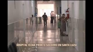 Pronto socorro de �nico hospital de Santa Luzia vai fechar as portas no s�bado