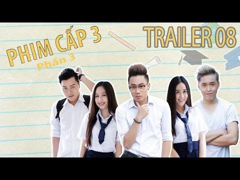 [Trailer] PHIM CẤP 3 - Phần 3 (2016) : Tập 8