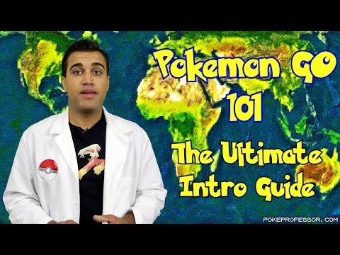 Pokemon Go 101 - The Ultimate Trainer Guide