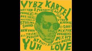 "Vybz Kartel Single ""Yuh Love"""