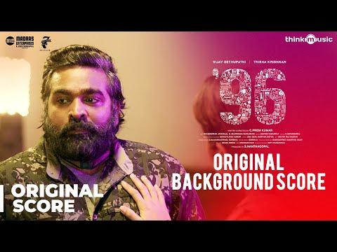 96 Movie - Original Background Score - Vijay Sethupathi, Trisha - Govind Vasantha - C. Prem Kumar